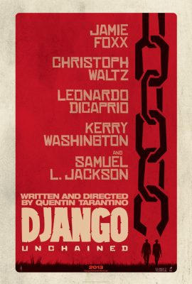 Django Unchained (Movie) Review