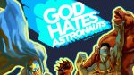 Image to Publish Web Comic God Hates Astronauts
