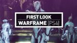 CGM First Look At Warframe on PS4