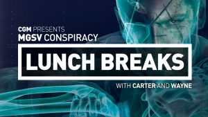 CGM Lunch Breaks - MGSV Conspiracy