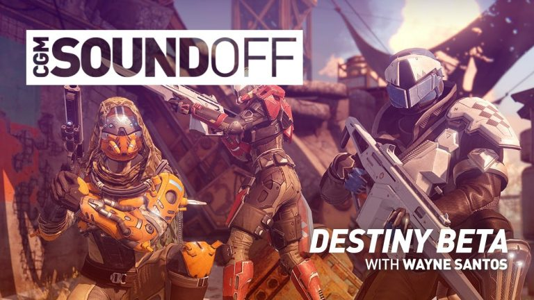 CGM Sound Off – Destiny Beta