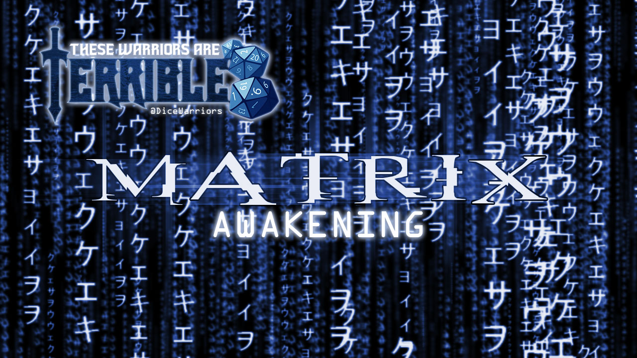Terrible Warriors: Matrix Awakening - Episode 1