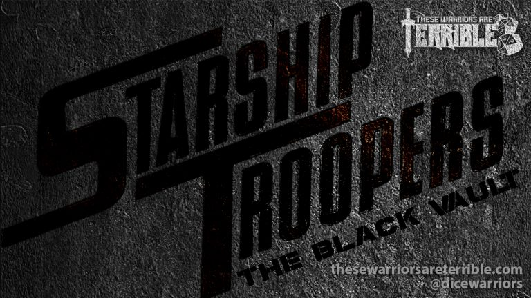 Starship Troopers: The Black Vault - Episode 1 - These Warriors Are Terrible