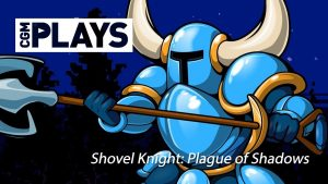 Let's Play Shovel Knight: Plague of Shadows