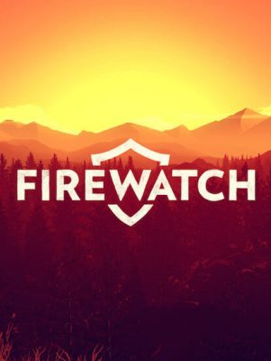 Firewatch (PC) Review 4
