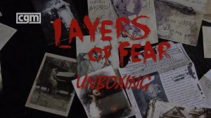 Layers of Fear Unboxing 1