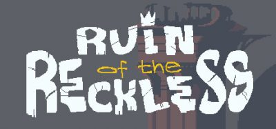Ruin of the Reckless Review - Reckless Fun 4