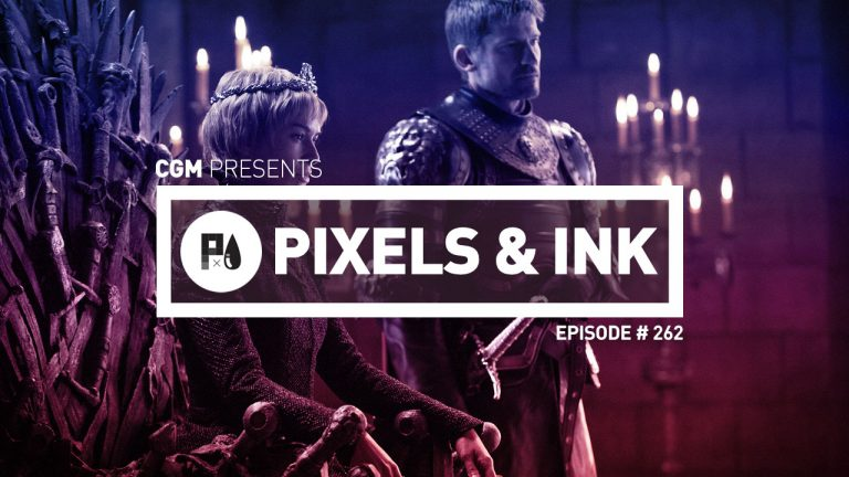 Pixels & Ink #262 - Hacks and Thrones