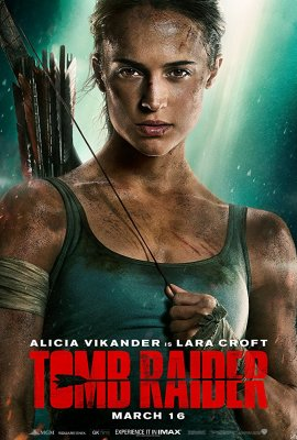 Tomb Raider (2018) Review