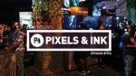 Pixels & Ink: Episode #296 1
