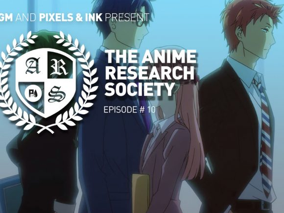 The Anime Research Society: Episode #10