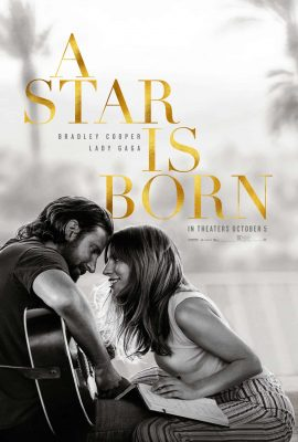 A Star is Born (Movie) Review 1