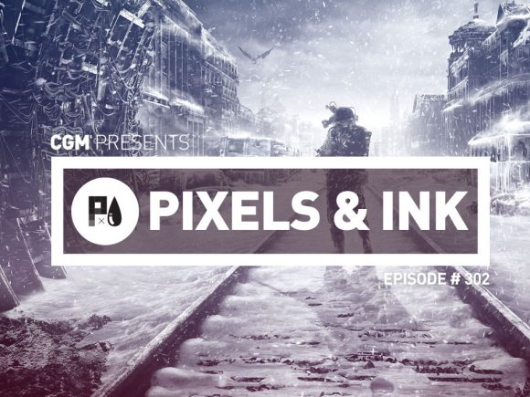 Pixels and Ink: Episode #302 - Epic Store Struggle