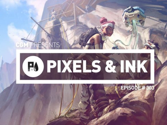 PIXELS AND INK: EPISODE #303