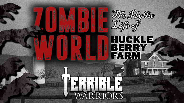 Zombie World: The Idyllic Life of Huckleberry Farm - Part 01 2