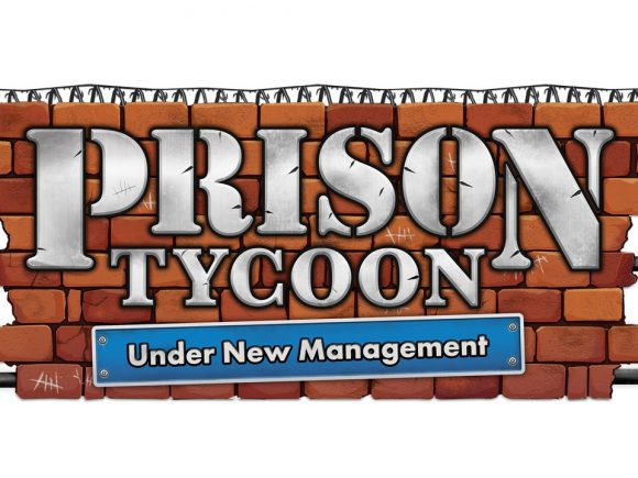 Classic Prison Tycoon Series Getting a Reboot Thanks to Ziggurat Interactive