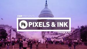 Pixels & Ink Podcast: Episode 332 — The Tangent-cast