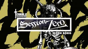 Terrible Warriors Session Zero Mork Borg