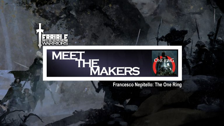 Terrible Warriors Meet The Makers Francesco Nepitello The One Ring
